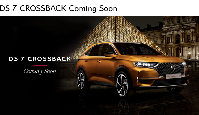 【DS7 CROSSBACK】Coming Soon!!